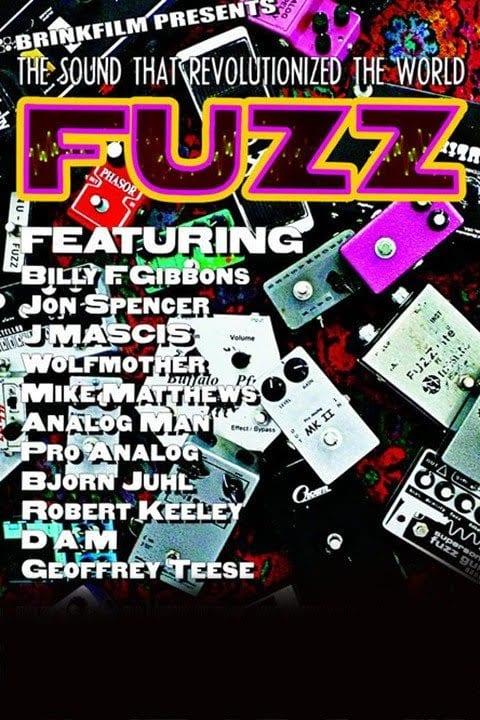 Fuzz- The Sound That Revolutionized the World